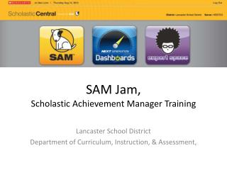 SAM Jam,  Scholastic Achievement Manager Training