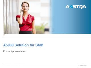 A5000 Solution for SMB