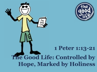 The Good Life: Controlled by Hope, Marked by Holiness