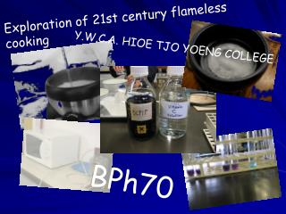 Exploration of 21st century flameless cooking