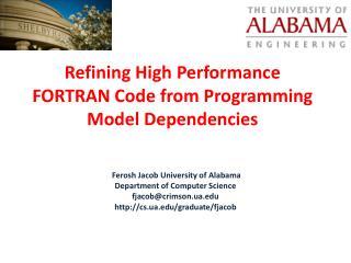 Refining High Performance FORTRAN Code from Programming Model Dependencies