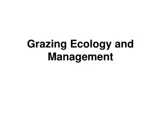 Grazing Ecology and Management