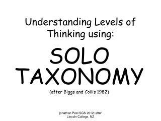 Understanding Levels of Thinking using: