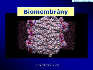 Biomembr�ny