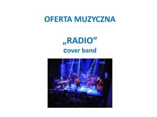 OFERTA MUZYCZNA �RADIO� c over band