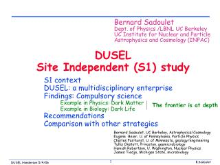 DUSEL Site Independent (S1) study
