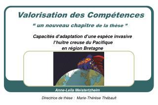 """Valorisation des Compétences """" un nouveau chapitre  de la thèse """""""