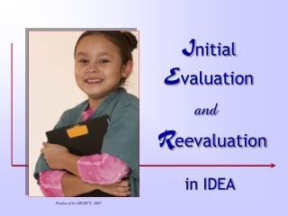 I nitial  E valuation