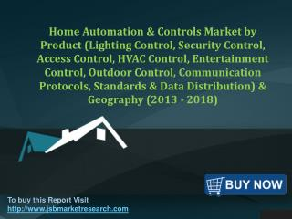 JSB Market Research: Home Automation & Controls Market