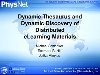 Dynamic Thesaurus and Dynamic Discovery of Distributed eLearning Materials