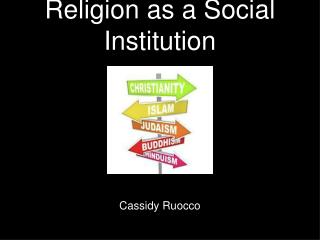 Religion as a Social Institution