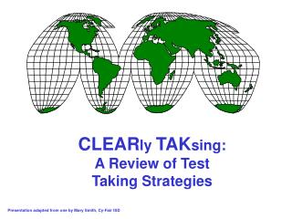 CLEAR ly  TAK sing: A Review of Test Taking Strategies