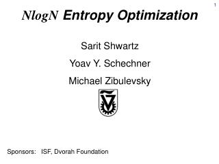 NlogN  Entropy Optimization