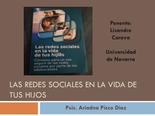 LAS REDES SOCIALES EN LA VIDA DE TUS HIJOS