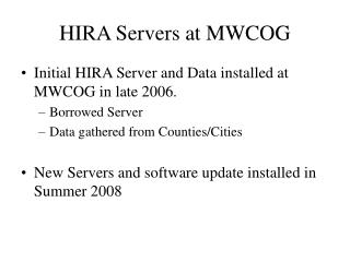 HIRA Servers at MWCOG