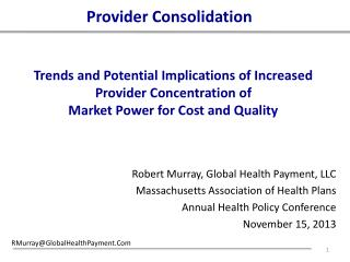 Robert Murray, Global Health Payment, LLC Massachusetts Association of Health Plans
