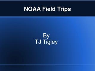 NOAA Field Trips