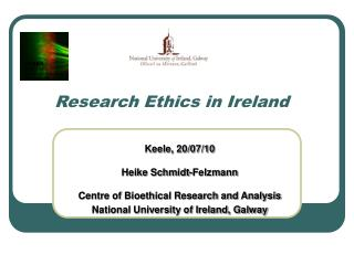 Keele, 20/07/10 Heike Schmidt-Felzmann Centre of Bioethical Research and Analysis