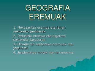 GEOGRAFIA EREMUAK
