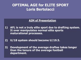 OPTIMAL AGE for ELITE SPORT Loris Bertolacci