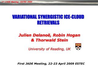 VARIATIONAL SYNERGISTIC ICE-CLOUD RETRIEVALS