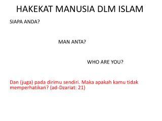 HAKEKAT MANUSIA DLM ISLAM