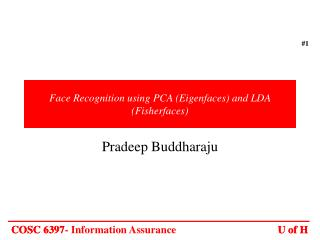 Face Recognition using PCA Eigenfaces and LDA Fisherfaces