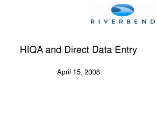 HIQA and Direct Data Entry