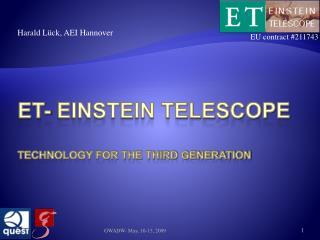 ET- Einstein Telescope Technology for the third generation
