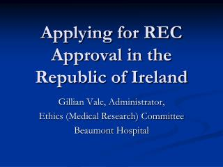 Applying for REC Approval in the Republic of Ireland
