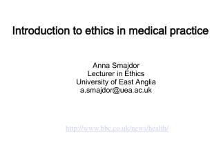 Introduction to ethics in medical practice