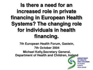 7th European Health Forum, Gastein,  7th October 2004