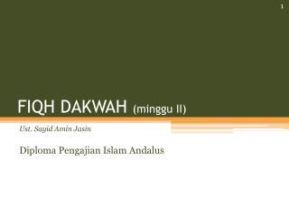 FIQH DAKWAH  (minggu II)