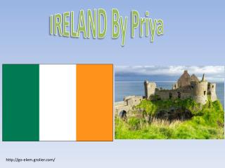 IRELAND By  Priya