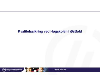 Kvalitetssikring ved Høgskolen i Østfold