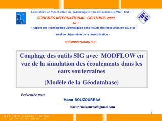 Couplage des outils SIG avec  MODFLOW en vue de la simulation des  coulements dans les eaux souterraines Mod le de la G