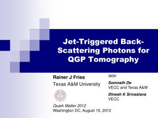 Jet-Triggered Back-Scattering Photons for QGP Tomography