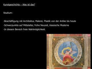 Kunstgeschichte – Was ist das? Studium: