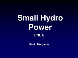 Small Hydro Power