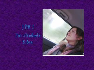 Hiii ! I'm Anabela Silva.