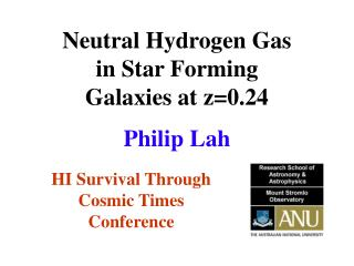 Neutral Hydrogen Gas  in Star Forming  Galaxies at z=0.24