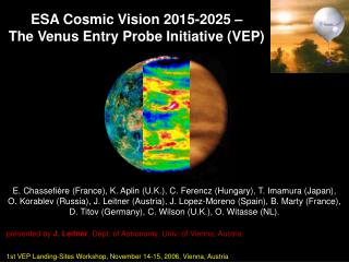 ESA Cosmic Vision 2015-2025 –  The Venus Entry Probe Initiative (VEP)