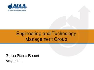 Engineering and Technology Management Group