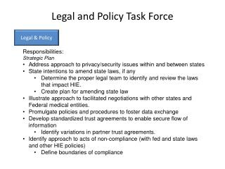 Legal and Policy Task Force