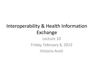 Interoperability & Health Information Exchange