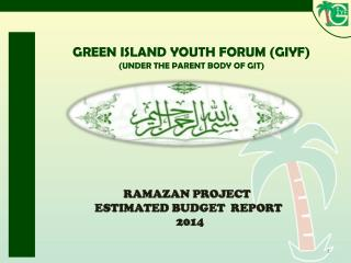 GREEN ISLAND YOUTH FORUM ( GIYF) (UNDER THE PARENT BODY OF GIT )