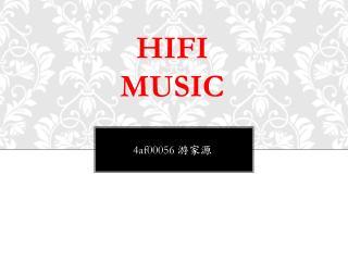 Hifi  music