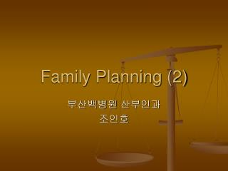 Family Planning (2)