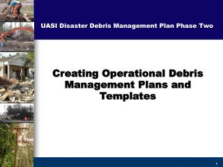 Creating Operational Debris Management Plans and Templates