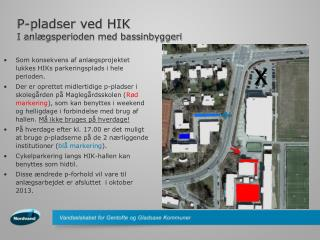 P-pladser ved HIK I anlægsperioden med bassinbyggeri